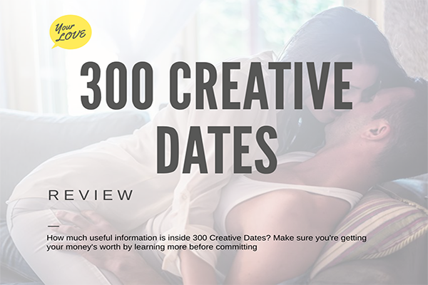 300 Creative Dates Review